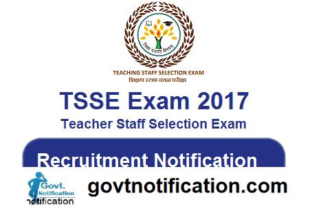 TSSE Exam 2017 Recruitment Notification for Various Post