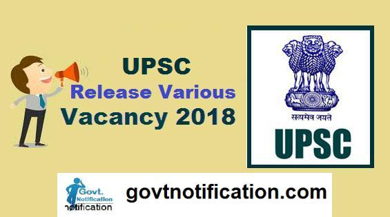 UPSC Release UPSC 2018 Notification For Various Vacancy