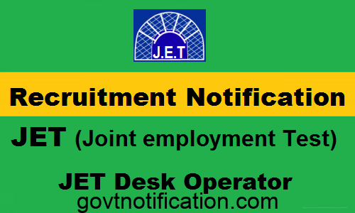 JET Desk operator vacancy Notification 2018