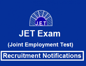JET Exam| Joint Employment Test