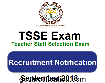 TSSE (Teaching Staff Selection Exam) Teacher Recruitment Notification 2018