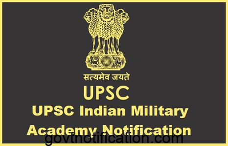 UPSC Notification Of Indian Military Academy & Other Post
